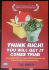 Think Rich! You Will Get it Comes True!